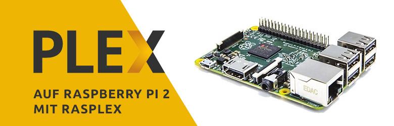 Artikelbild für Raspberry Plex Client mit RasPlex und Raspberry PI 2 (Quelle Abbildung Raspberry PI 2: Amazon)