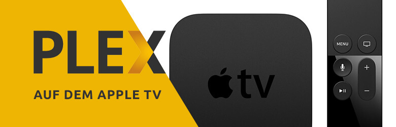 Artikelbild für Plex Media Server auf Apple TV ohne Jailbreak (Quelle Abbildung Apple TV: Screenshot Apple)